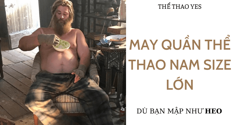 May quần thể thao nam size lớn