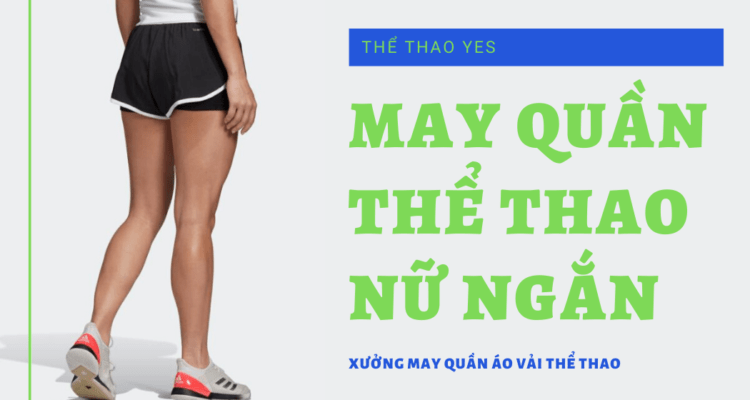 May quần thể thao nữ ngắn   Thể Thao Yes
