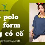 áo thun polo nữ
